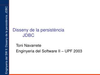 Disseny de la persist�ncia JDBC
