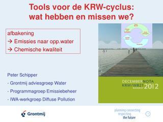 Tools voor de KRW-cyclus:  wat hebben en missen we?