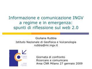 Informazione e comunicazione INGV a regime e in emergenza: spunti di riflessione sul web 2.0