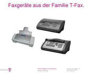 Faxgeräte aus der Familie T-Fax.
