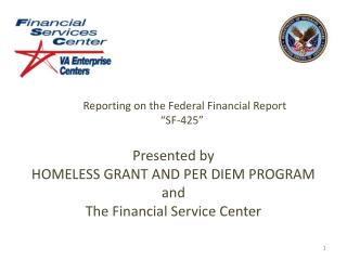 Reporting on the Federal Financial Report  SF-425