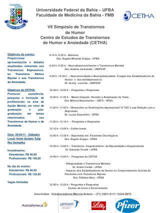 Universidade Federal da Bahia – UFBA Faculdade de Medicina da Bahia - FMB