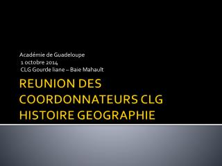 REUNION DES COORDONNATEURS CLG HISTOIRE GEOGRAPHIE