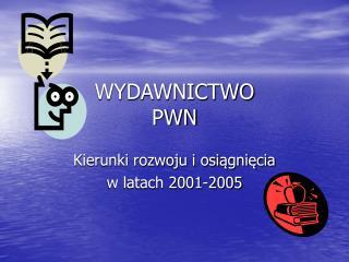 WYDAWNICTWO  PWN