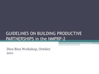GUIDELINES ON BUILDING PRODUCTIVE PARTNERSHIPS in the NMPRP-2