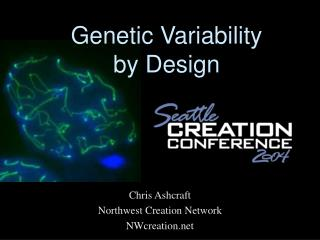 Genetic Variability  by Design
