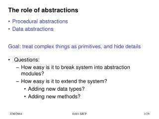 The role of abstractions