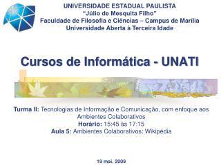 Cursos de Inform�tica - UNATI