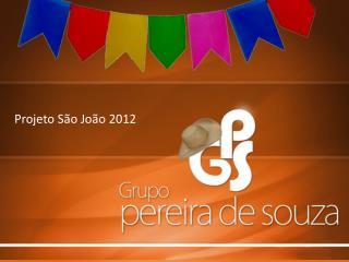 Projeto São João  2012