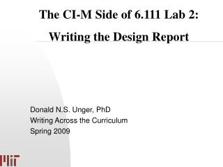 Donald N.S. Unger, PhD Writing Across the Curriculum Spring 2009