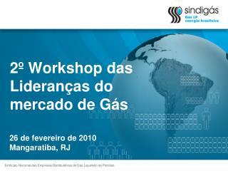 2� Workshop das Lideran�as do mercado de G�s