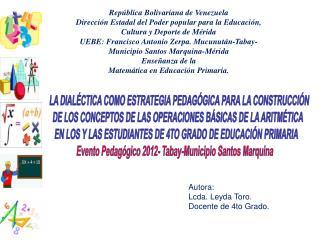 LA DIAL�CTICA COMO ESTRATEGIA PEDAG�GICA PARA LA CONSTRUCCI�N