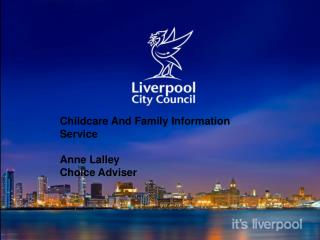 Childcare And Family Information Service Anne Lalley  Choice Adviser