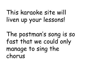 This karaoke site will liven up your lessons!