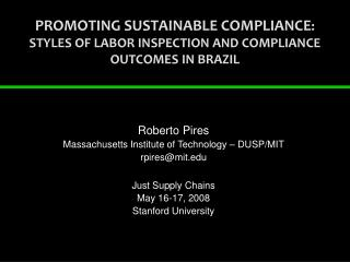 PROMOTING SUSTAINABLE COMPLIANCE :  STYLES OF LABOR INSPECTION AND COMPLIANCE OUTCOMES IN BRAZIL