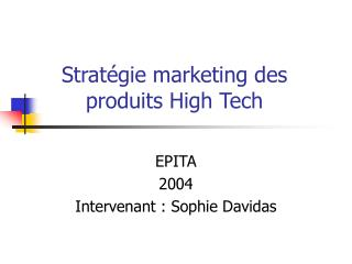Stratégie marketing des produits High Tech
