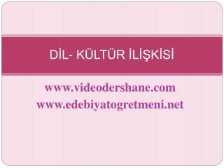 DIL- K LT R ILISKISI