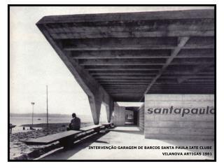 INTERVENÇÃO GARAGEM DE BARCOS SANTA PAULA IATE CLUBE  VILANOVA ARTIGAS 1961