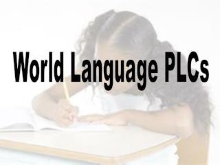World  Language PLCs