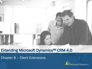 Extending Microsoft Dynamics™ CRM 4.0