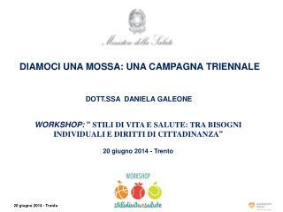 DOTT.SSA  DANIELA GALEONE