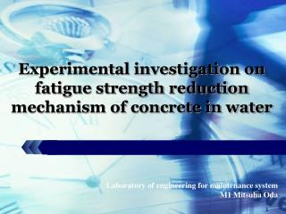Laboratory of engineering for maintenance system M1 Mitsuha Oda