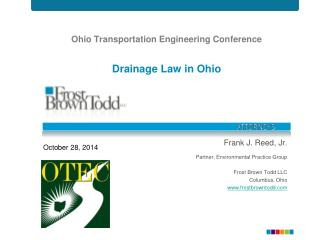 Ohio Transportation Engineering Conference Drainage  Law in  Ohio