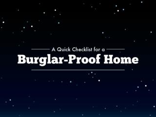 A Quick Checklist for a Burglar-Proof Home