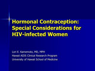 Hormonal Contraception: Special Considerations for HIV-infected Women