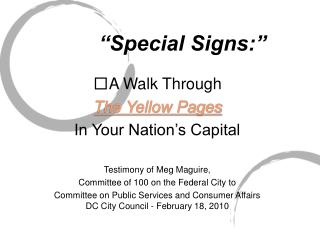 """Special Signs:"""