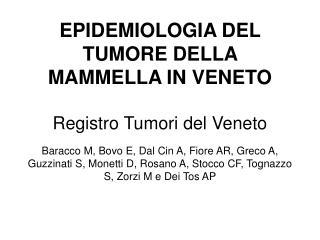 Tassi di incidenza del tumore della mammella per età. Periodo 2004-2006