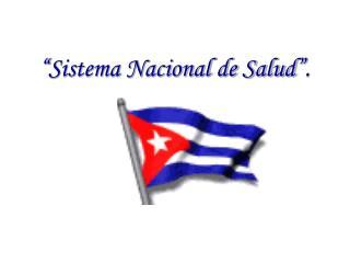 """Sistema Nacional de Salud""."