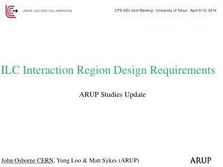 ILC Interaction Region Design Requirements