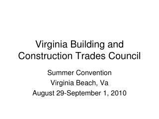 Virginia Building and Construction Trades Council