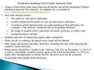 Vocabulary Building Extra Credit: Semester One