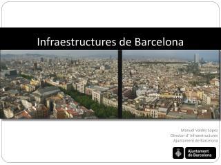 Infraestructures de Barcelona