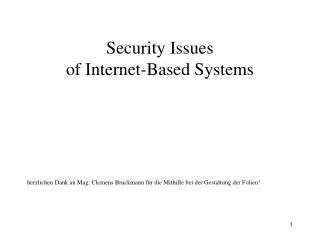 Security Issues of Internet-Based Systems