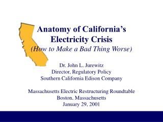 Anatomy of California's Electricity Crisis (How to Make a Bad Thing Worse)