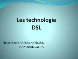 Les technologie DSL