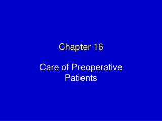 Care of Preoperative Patients
