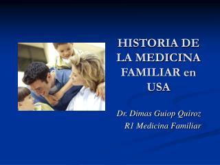 HISTORIA DE LA MEDICINA FAMILIAR en  USA