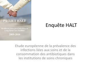 Enqu�te HALT