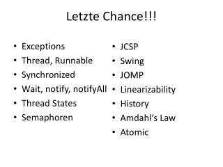 Letzte Chance!!!