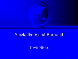 Stackelberg and Bertrand