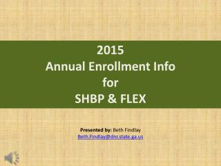 2015  Annual Enrollment Info  for  SHBP & FLEX