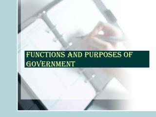 Functions and Purposes of Government