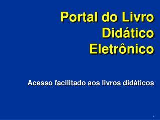 Portal do Livro Didático Eletrônico