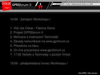 gprsforum.cz  – vstupní brána od 11.02 do 27.4. 2002 30 nejlepších  Technoidů