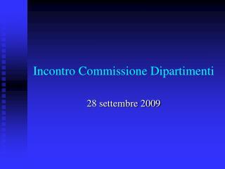 Incontro Commissione Dipartimenti