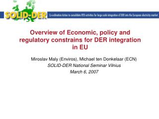 Overview of Economic, policy and regulatory constrains for DER integration in EU